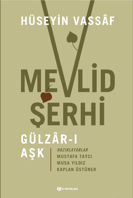 Mevlid Şerhi (Gülzar-ı Aşk)